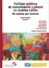 Políticas públicas de comunicación y género en América Latina: Un camino por recorrer