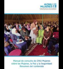 Manual de consulta de ONU Mujeres sobre las mujeres, la paz y la seguridad